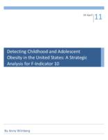 Detecting Childhood  and Adolescent Obesity in the United States: A Strategic Analysis for F-Indicator 10