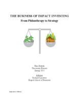 The Business of Impact Investing:  From Philanthropy to Strategy