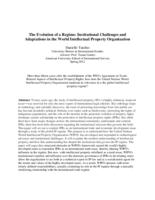 The Evolution of a Regime:  Institutional Challenges and Adaptations in World Intellectual Property Organization