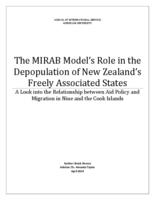 The MIRAB Model's Role in the Depopulation of New Zealand's Freely Associated States: A Look Into the Relationship between Aid Policy and Migration in Niue and the Cook Islands