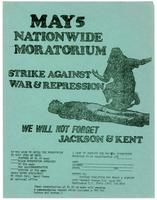 May 5 nationwide moratorium: strike against war & repression; we will not forget Jackson & Kent