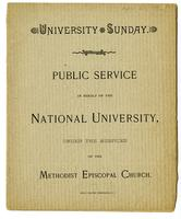 University Sunday public service in behalf of the national university, under the auspices of the Methodist Episcopal Church, 1890 April 27
