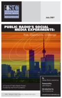 Public radio's social media experiments: Risk, opportunity, challenge